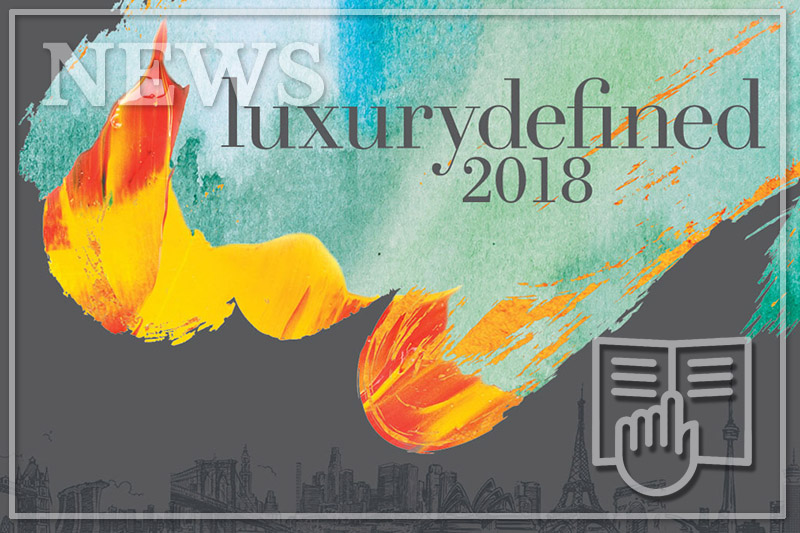 LUXURY DEFINED 2018 - WHITE PAPER ON GLOBAL LUXURY REAL ESTATE MARKETS